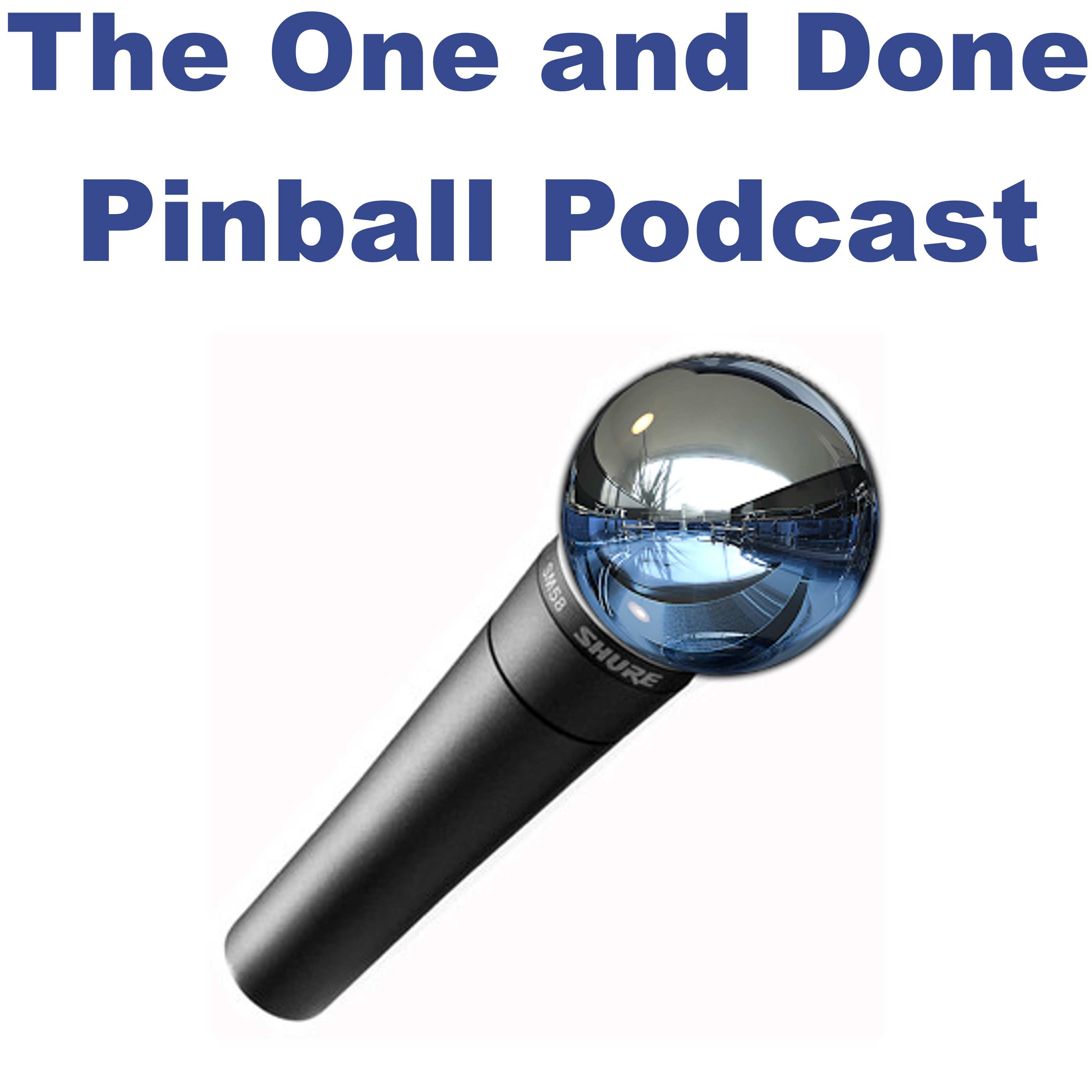 One and Done Pinball Podcast